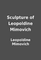 Sculpture of Leopoldine Mimovich by…