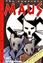 The complete Maus by producer. Elizabeth…