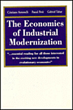 The Economics of Industrial Modernisation by…