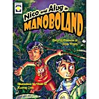 Nico and Alug in Manoboland by Jojie Wong