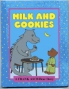 Milk and Cookies by Frank Asch