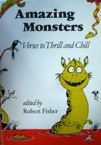 Amazing Monsters: Verses to Thrill and Chill…