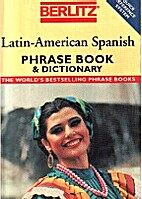 Berlitz Latin American Spanish Phrase Book…