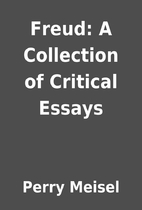Freud: A Collection of Critical Essays by…