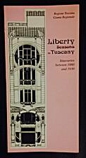 Liberty Seasons in Tuscany, Itineraries…