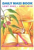 Daily Mass book : Lent 2009 - Lent 2010