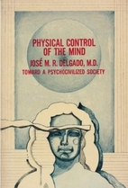 Physical Control of the Mind: Toward a…