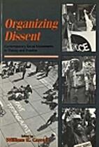 Organizing Dissent: Contemporary Social…