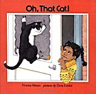 Oh, That Cat! by Norma Simon