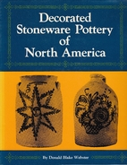 Decorated Stoneware Pottery of North America…