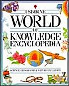 Usborne World of Knowledge Encyclopedia:…