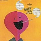 Word Jazz by Ken Nordine