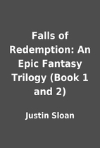 Falls of Redemption: An Epic Fantasy Trilogy…