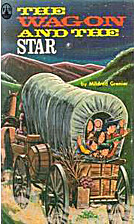 The Wagon and the Star by Mildred B. Grenier