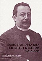 Enric Prat de la Riba i l'Institut d'Estudis…