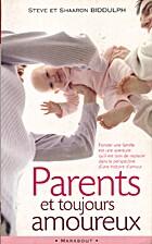 Parents et toujours amoureux (French…