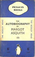 The Autobiography of Margot Asquith: Vol.2…