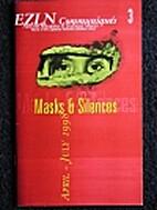 EZLN Communiques 3 : Masks & Silences, Apr…