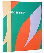 Bridget Riley: Recent Paintings and Gouaches…
