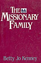 Missionary Family by Betty Jo Kenny