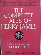 The Complete Tales of Henry James, vol. 5:…