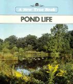 Pond Life (New True Books) by Lynn M. Stone