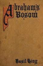 Abraham's Bosom by Basil King