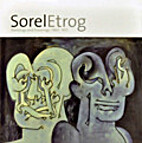 Sorel Etrog: Paintings and Drawings…