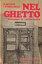 Nel Ghetto: Frammenti di Omosessualita:…