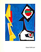 Hans Hofmann: The Years 1947-1952 by Irving…