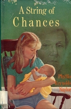 A String of Chances by Phyllis Reynolds…