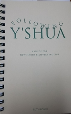 Following Y'shua: A Leader's Guide by Ruth…