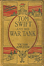 Tom Swift and His War Tank by Victor…