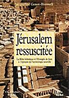 Jérusalem ressuscitée: la…