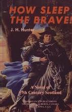 How Sleep the Brave: A Novel of 17th Century…