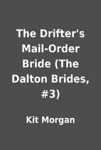The Drifter's Mail-Order Bride (The Dalton…