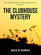 Clubhouse Mystery by Jerry B. Jenkins