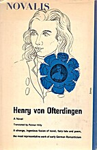 Henry Von Ofterdingen: A Novel by Novalis
