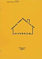 Verslag Themamiddag 17-6-1993 Huursom by…