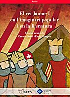 El rei Jaume I en l'imaginari popular i en…