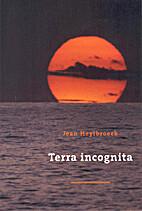 Terra incognita by Jean Heylbroeck