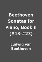 Beethoven Sonatas for Piano, Book II…