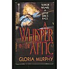 A Whisper in the Attic (Signet) by Gloria…