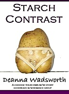 Starch Contrast by Deanna Wadsworth
