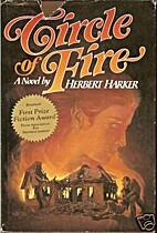 Circle of Fire by Herbert Harker