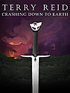Crashing Down to Earth (Part One) by Terry…