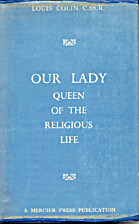 Our Lady, Queen of the Religious Life by…