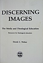 Discerning images: The media and theological…