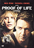 Proof of Life [2000 film] by Taylor Hackford