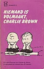 Niemand is volmaakt, Charlie Brown by…